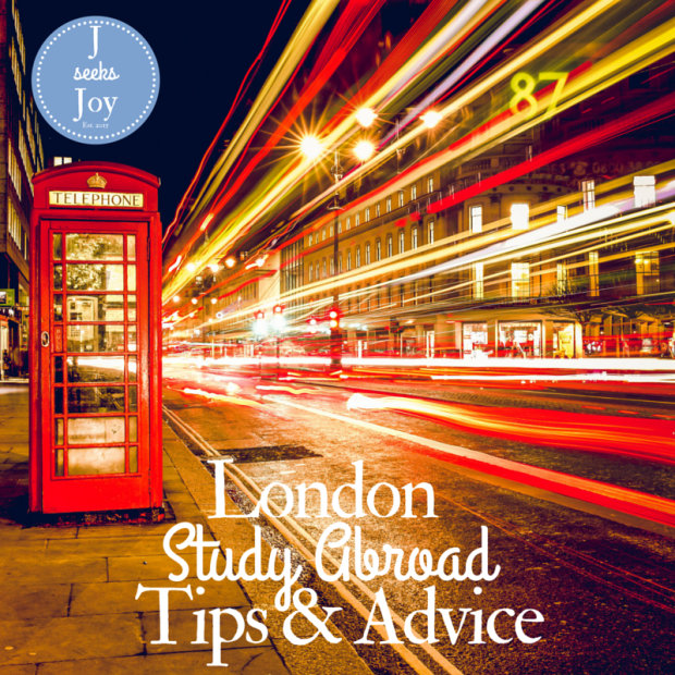 London Study Abroad Advice - JSeeksJoy.com