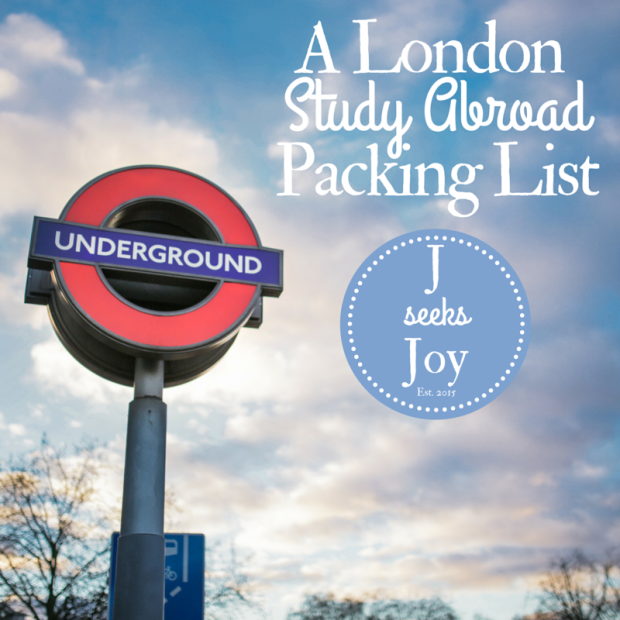 A London Study Abroad Packing List - JSeeksJoy.com