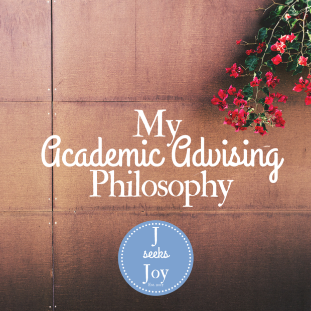 My Academic Advising Philosophy - JSeeksJoy.com