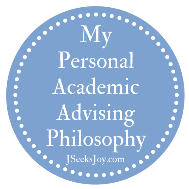 My Personal Academic Advising Philosophy