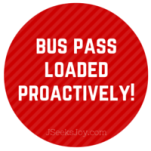 Bus pass loaded proactively!