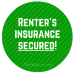 Renter's insurance secured!
